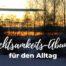 Katharina Holch - Blog - 3 Achtsamkeitsübungen für den Alltag