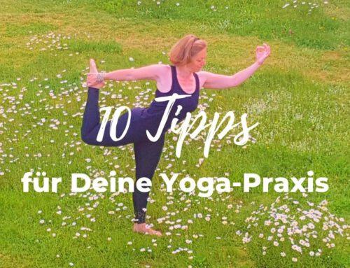 10 Tipps für Deine Yoga-Praxis