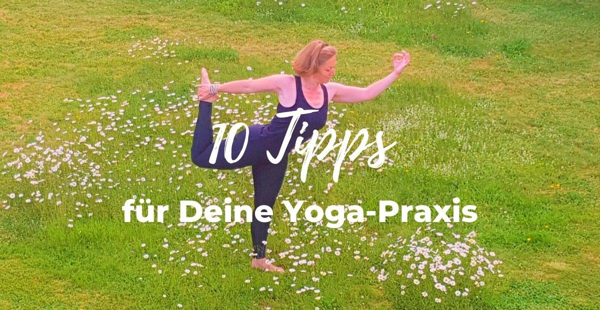 Katharina Holch - Blog - 10 Tipps für Deine Yoga-Praxis