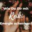 Katharina Holch - Blog - Wie Du Dir mit Reiki Energie schenken kannst