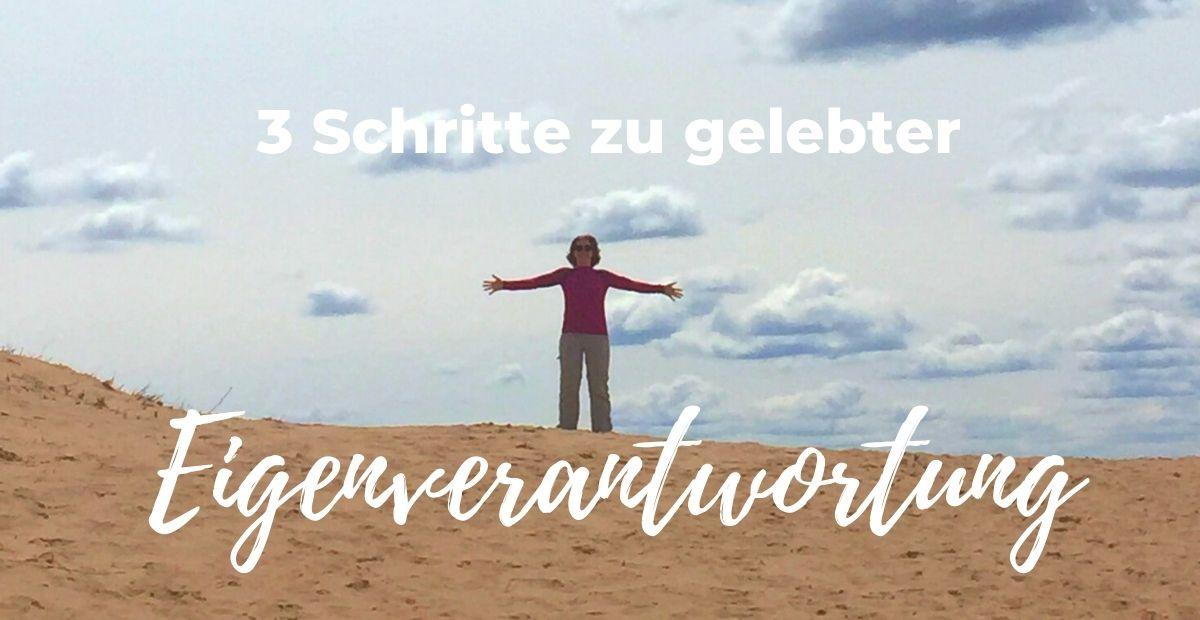 Katharina Holch - Blog - 3 Schritte zu gelebter Eigenverantwortung