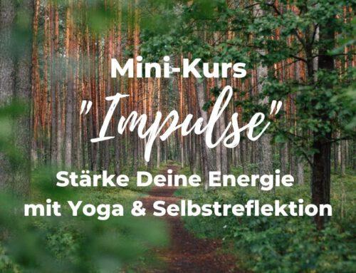 "Ganz neu: Mini-Kurs ""Impulse"""