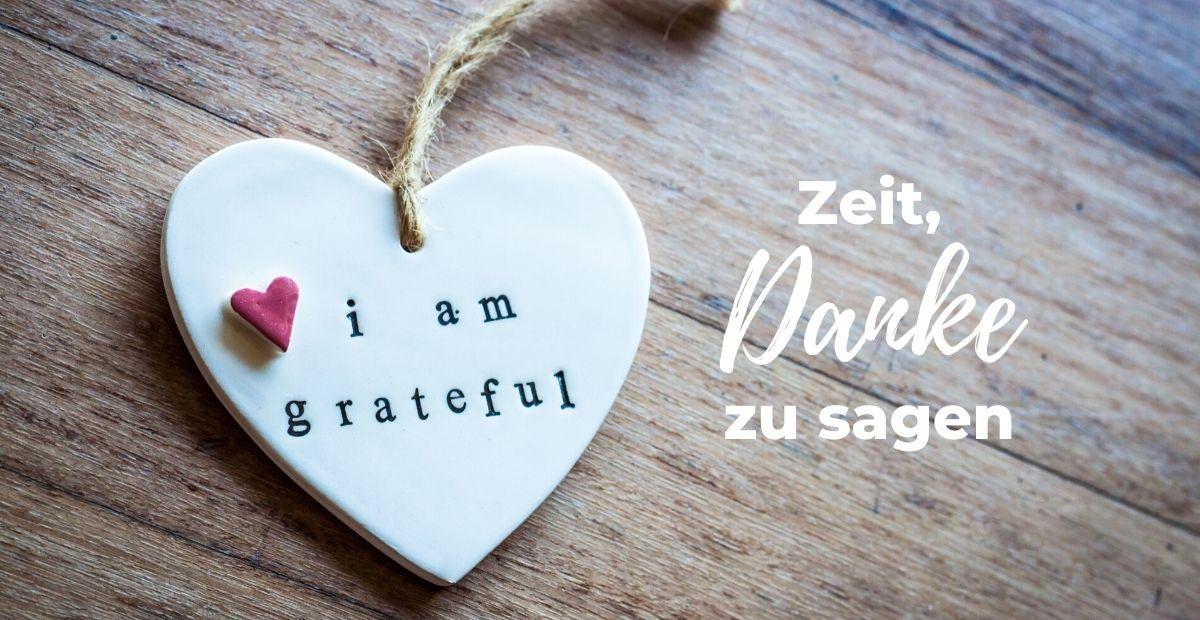 Katharina Holch - Blog - Zeit Danke zu sagen