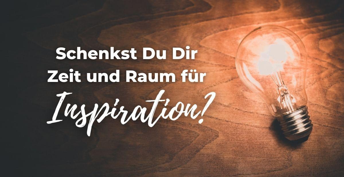 Katharina Holch - Blog - Zeit und Raum für Inspiration