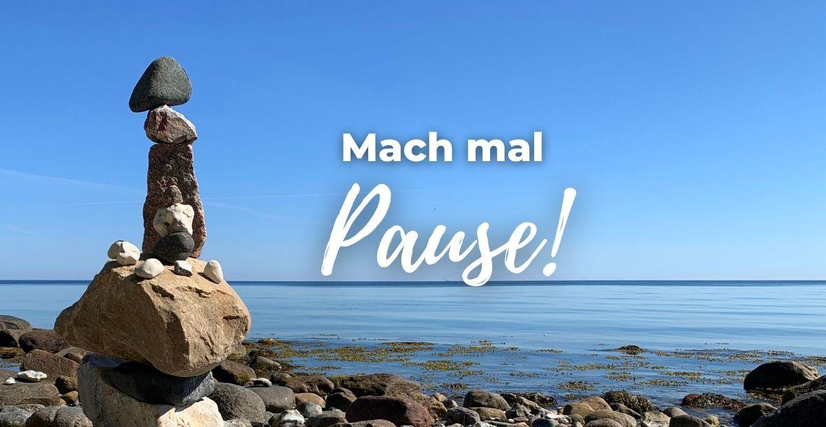 Katharina Holch - Blog - Mach mal Pause