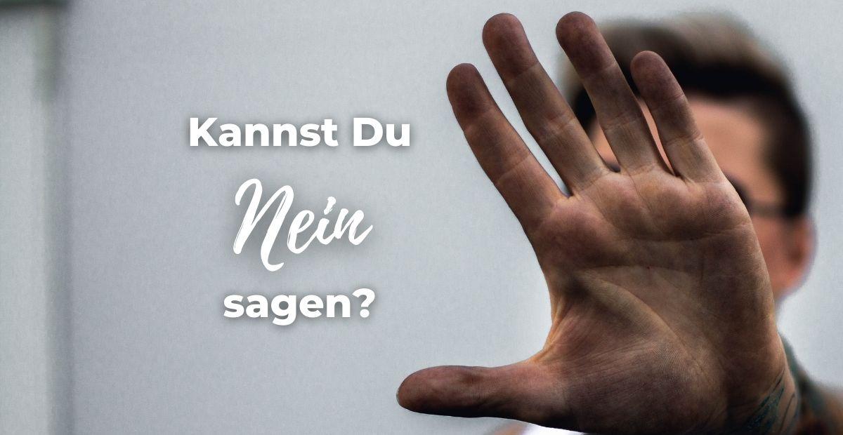 Katharina Holch - Blog - Nein sagen